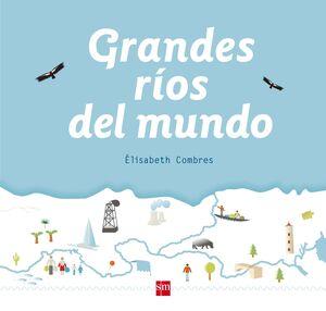 GRANDES RIOS DEL MUNDO