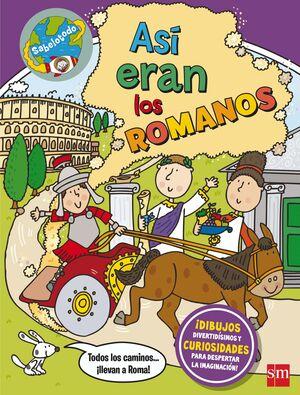 ASÍ ERAN LOS ROMANOS