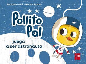 POP.3 POLLITO POL JUEGA A SER ASTRONAUTA