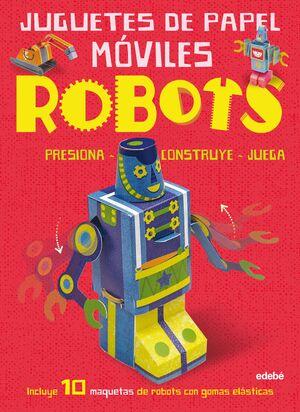 JUGUETES DE PAPEL MOVILES: ROBOT