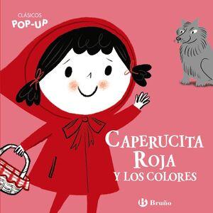CLÁSICOS POP-UP. CAPERUCITA ROJA Y LOS COLORES