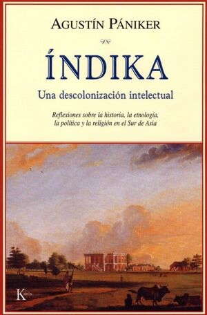 INDIKA.DESCOLONIZACION INTELECTUAL