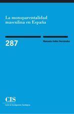 LA MONOPARENTALIDAD MASCULINA EN ESPAÑA