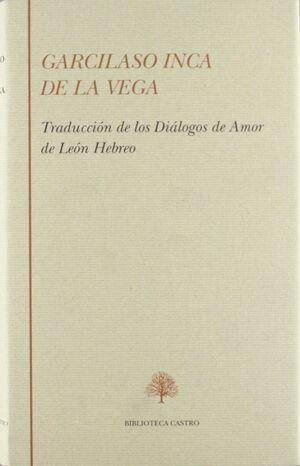 LA TRADUCCIÓN DEL INDIO DE LOS TRES DIÁLOGOS DE AMOR DE LEÓN HEBREO