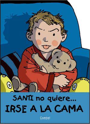 SANTI NO QUIERE CAMA (IMPR.)