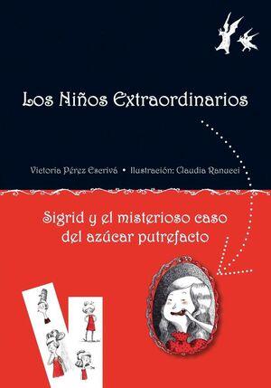 SIGRID Y EL MISTERIOSO CASO DEL AZÚCAR PUTREFACTO