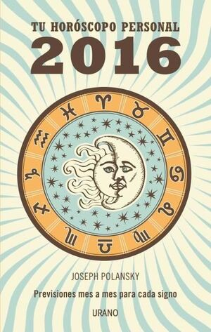 TU HORÓSCOPO PERSONAL 2016
