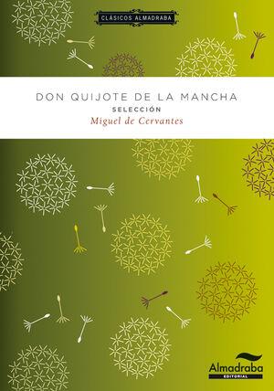 DON QUIJOTE DE LA MANCHA. SELECCIÓN