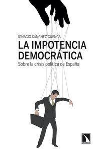 LA IMPOTENCIA DEMOCRÁTICA.