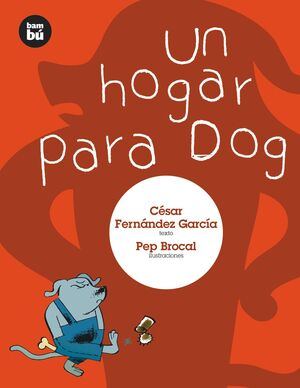 UN HOGAR PARA DOG