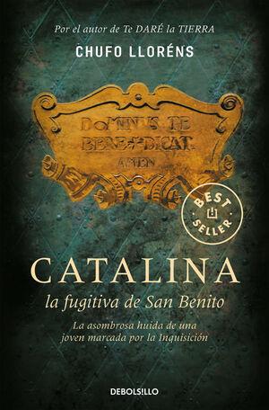 781*3/CATALINA. FUGITIVA DE SAN BENITO.