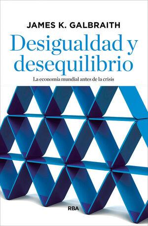 DESIGUALDAD Y DESEQUILIBRIO