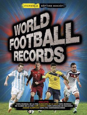WORLD FOOTBALL RECORDS 2015
