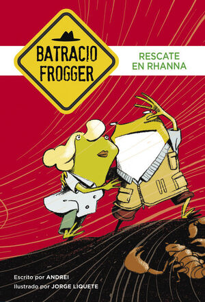 RESCATE EN RHANNA (UN CASO DE BATRACIO FROGGER 4)
