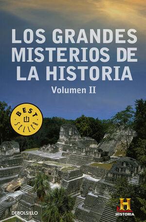 LOS GRANDES MISTERIOS DE LA HISTORIA. VOLUMEN II