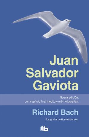 JUAN SALVADOR GAVIOTA (NUEVA EDICIÓN, CON CAPÍTULO FINAL INÉDITO Y MÁS FOTOGRAFÍ