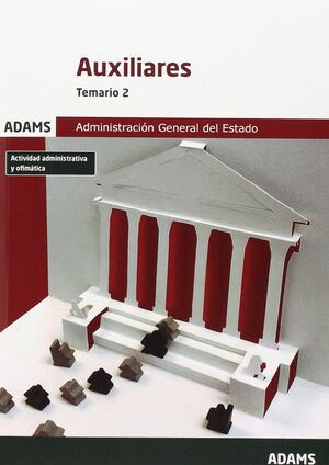 TEMARIO 2 AUXILIARES DE LA ADMINISTRACIÓN DEL ESTADO