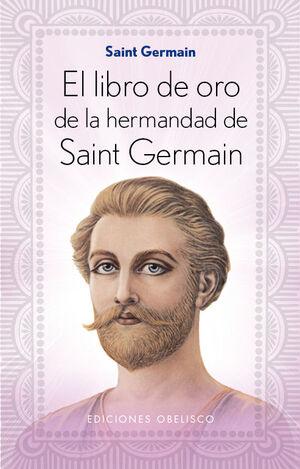 EL LIBRO DE ORO DE LA HERMANDAD DE SAINT GERMAIN