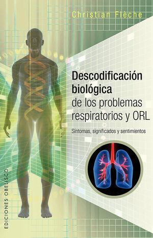DESCODIFICACIÓN BIOLÓGICA DE LOS PROBLEMAS RESPIRATORIOS Y ORL