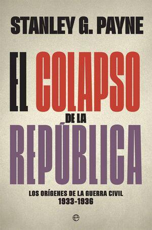 EL COLAPSO DE LA REPUBLICA