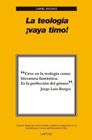LA TEOLOGÍA ¡VAYA TIMO!