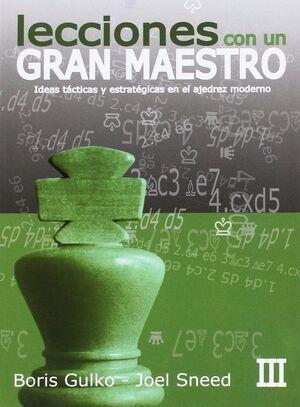 LECCIONES CON UN GRAN MAESTRO III