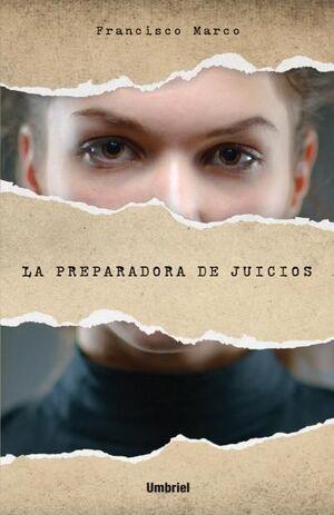 LA PREPARADORA DE JUICIOS