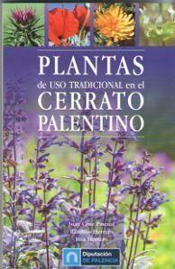 PLANTAS DE USO TRADICIONAL EN EL CERRATO PALENTINO