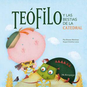 TEÓFILO Y LAS BESTIAS DE LA CATEDRAL