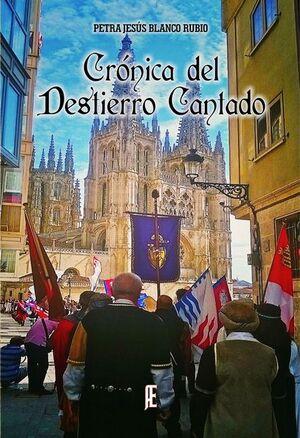 CRÓNICA DEL DESTIERRO CANTADO