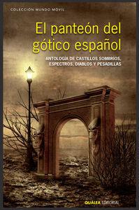 PANTEON DEL GOTICO ESPAÑOL,EL