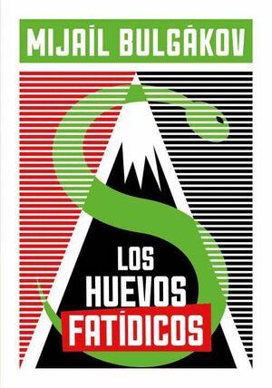 LOS HUEVOS FATÍDICOS