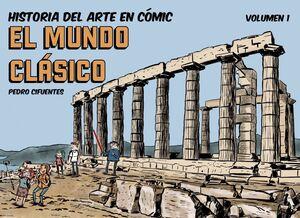 HISTORIA DEL ARTE EN COMIC. EL MUNDO CLASICO