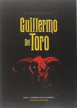 LAS FABULAS MECANICAS. GUILLERMO DEL TORO