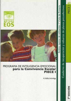 PROGRAMA DE INTELIGENCIA EMOCIONAL PARA LA CONVIVENCIA ESCOLAR (PIECE I)