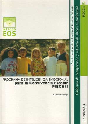 PROGRAMA DE INTELIGENCIA EMOCIONAL PARA LA CONVIVENCIA ESCOLAR (PIECE II)