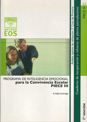 PROGRAMA DE INTELIGENCIA EMOCIONAL PARA LA CONVIVENCIA ESCOLAR (PIECE III)