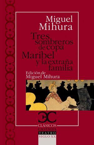 TRES SOMBRE COPA MARIBEL/EXTRAÑA FAMILIA