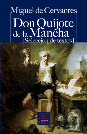 DON QUIJOTE DE LA MANCHA (SELECCIÓN DE TEXTOS)