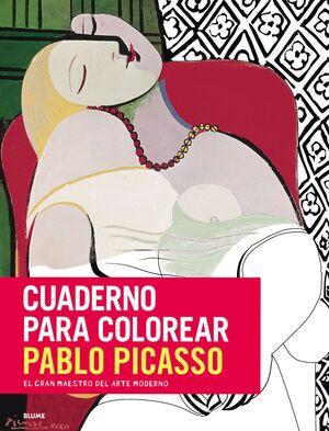PABLO PICASSO. CUADERNOS PARA COLOREAR