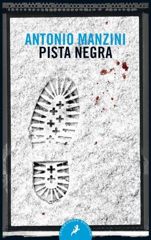 PISTA NEGRA (SUBJEFE ROCCO SCHIAVONE 1)