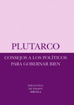 CONSEJOS A LOS POLITICOS PARA GOBERNAR B
