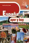 ESPAÑA, AYER Y HOY