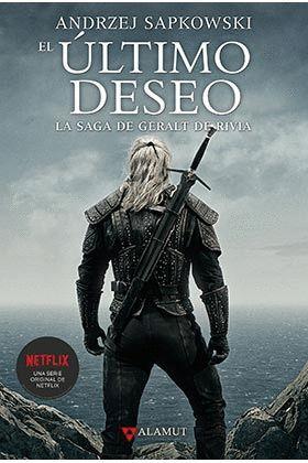 ULTIMO DESEO, EL. LA SAGA DE GERALT DE RIVIA