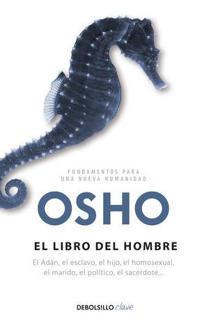 EL LIBRO DEL HOMBRE (FUNDAMENTOS PARA UNA NUEVA HUMANIDAD)