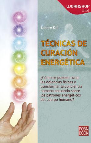 TÉCNICAS DE CURACIÓN ENERGÉTICA