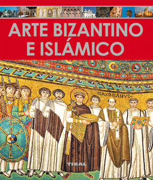 ARTE BIZANTINO E ISLÁMICO