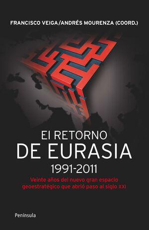 EL RETORNO DE EURASIA,1991-2011