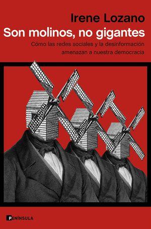 SON MOLINOS, NO GIGANTES