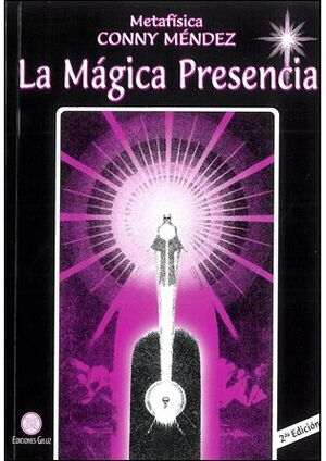 MÁGICA PRESENCIA, LA